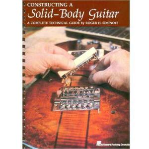 [ru]Книга[/ru][en]Book[/en][de]Buch[/de] - Constructing a Solid Body Guitar